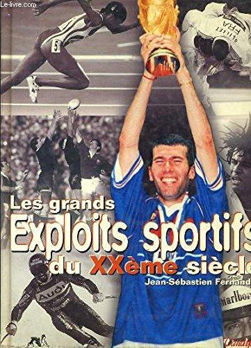 Grands exploits sportifs du 20e siècle