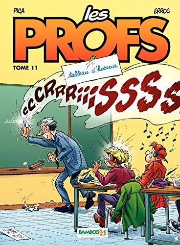 Les Profs - Tome 11 - Tableau d'horreur