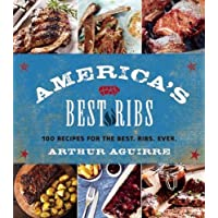 America's Best Ribs: 100 Recipes for the