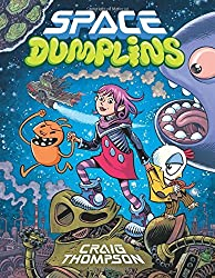 Space Dumplins by Craig Thompson (2015-08-25)