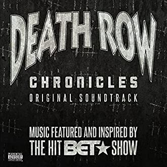 Death Row Chronicles: Original Soundtrack