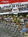 LA GRANDE HISTOIRE DU TOUR DE FRANCE 1977 n° 17 par L'Équipe