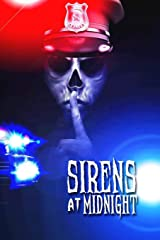 Sirens at Midnight: Terrifying Tales of First Responders Paperback