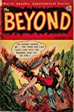 The Beyond - Issues 017 & 018 (Golden Age Rare Vintage Comics Collection Book 9) (English Edition)