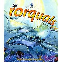 Les Rorquals (Petit Monde Vivant)