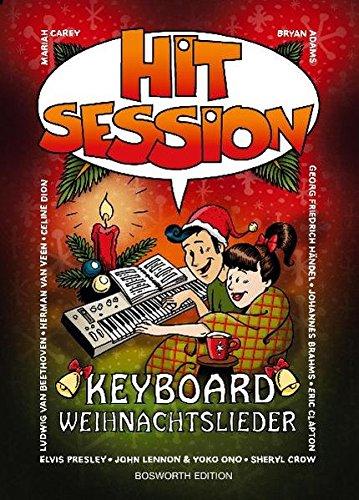 Hit Session Keyboard: Weihnachtslieder: Songbook für Keyboard