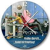 Veit's originelle, lustige Cartoon Wanduhr Arbeit Bürouhr Büro - Halte durch, Bald ist Freitag!
