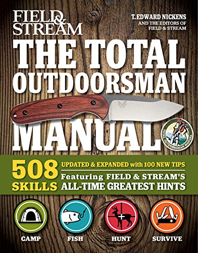 the-total-outdoorsman-508-skills-featuring-field-streams-all-time-greatest-hints