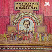 Tribute To Tito Rodriguez by Fania All Stars