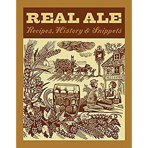Real Ale: Recipes, History, Snippets