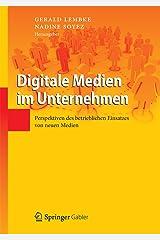 Digitale Medien im Unternehmen: Perspektiven des betrieblichen Einsatzes von neuen Medien Kindle Ausgabe