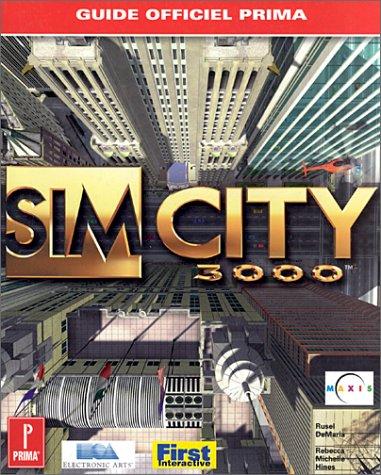 Sim City 3000, le guide de jeu par Russel De Maria