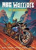 A.B.C. Warriors: Solo Missions (ABC Warriors 3)