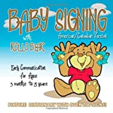 Baby Signing with Rollo Bear - American/Canadian Version by Kiddisign (2010-10-30)
