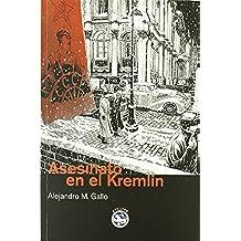 Asesinato en el Kremlin: XIV Premio Francisco García Pavón de Narrativa Policíaca (Literatura REY LEAR)