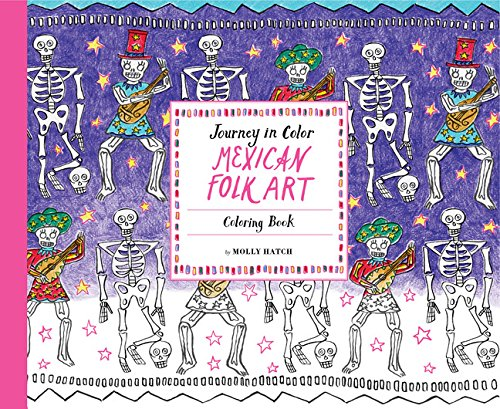 Journey in Color: Mexican Folk Art: Coloring Book -