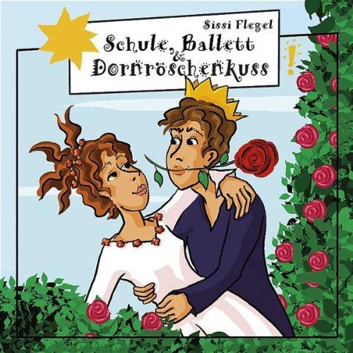 Schule,Ballett,Dornröschenkuss