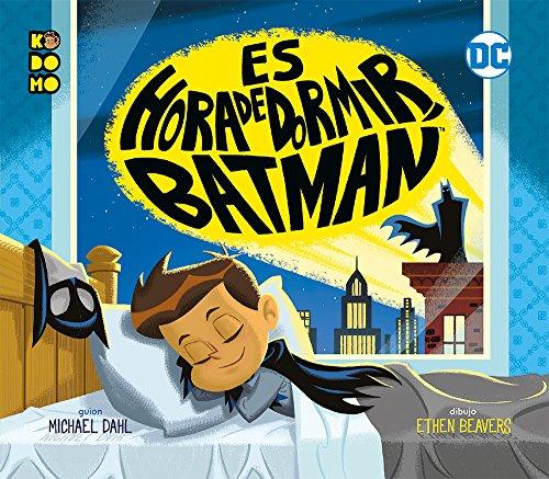 Es hora de dormir, Batman por Michael Dahl