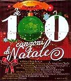 Le 100 Canzoni Di Natale [5 CD]