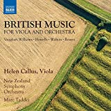 British Music for Viola and Orchestra [Helen Callus; New Zealand Symphony Orchestra; Marc Taddei; Marc Taddei] [Naxos: 8573876]