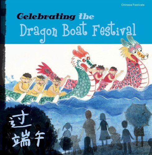 celebrating-the-dragon-boat-festival-chinese-festivals-by-sanmu-tang-2010-09-10