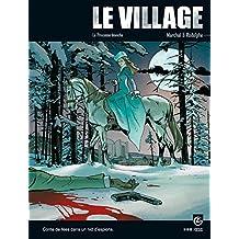 Le village, Tome 3 : La princesse blanche