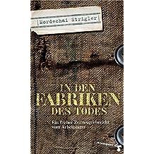 In den Fabriken des Todes: Verloschene Lichter II. Ein früher Zeitzeugenbericht vom Arbeitslager Skarzysko-Kamienna