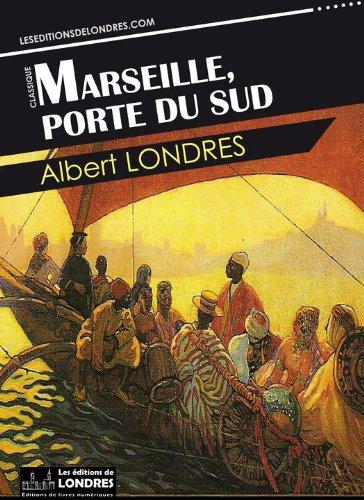 Livre Marseille, porte du Sud epub pdf
