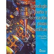 Tecnologia del Diseno y Fabricacion de Piezas Meta