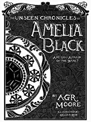 The Unseen Chronicles of Amelia Black