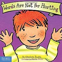 Words Are Not for Hurting (Board Book) (Best Behavior Series) by Elizabeth Verdick (2004-01-15)