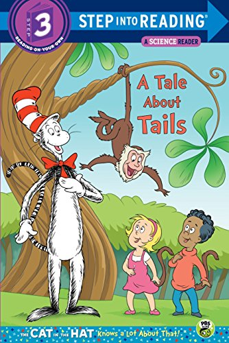 A Tale about Tails (Cat in the Hat Know a Lot about That!) por Tish Rabe