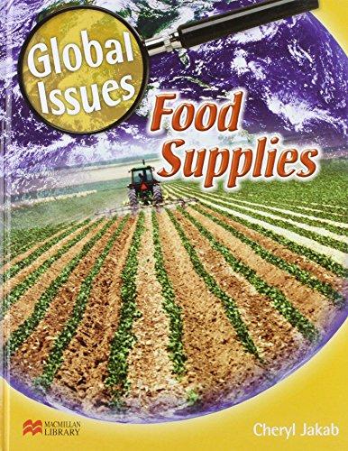 Global Issues Food Supplies Macmillan Library (Global Issues - Macmillan Library)