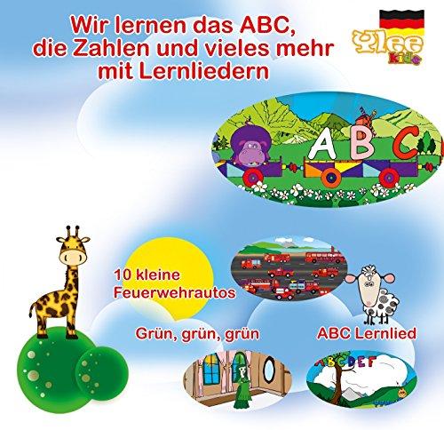 Wir lernen das ABC, die Zahlen und vieles mehr mit Lernliedern