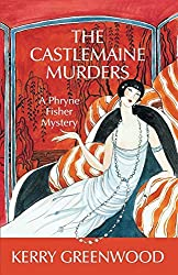 The Castlemaine Murders: A Phryne Fisher Mystery by Kerry Greenwood (2006-07-01)