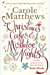Christmas Cakes and Mistletoe Nights: The one book you must read this Christmas Paperback