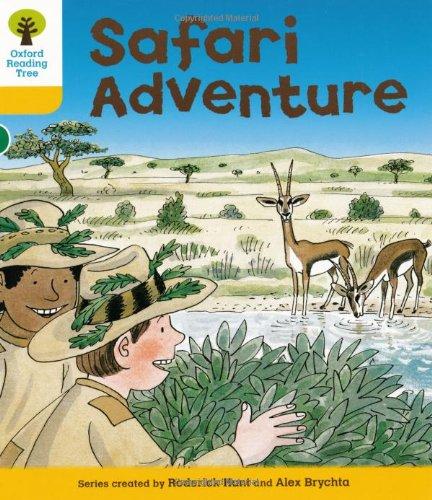 Oxford Reading Tree: Level 5: More Stories C: Safari Adventure