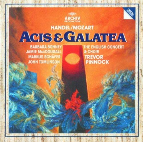 Handel: Acis and Galatea - Arr. Mozart K.566 / Act 2 - Rec.: Schönste, was eilst du von hinnen - Aria: Fleh nicht mehr zur stolzen Schönheit! (Arie Schönheit)
