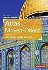 Atlas du Moyen-Orient par Blanc