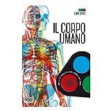 Il corpo umano. Libri lente. Ediz. a colori. Con gadget