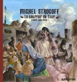 Michel Strogoff : Le courrier du Tsar