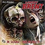 Dr. Satanas: Herr der Skelette(23) (Original Dan Shocker Hörspiele)