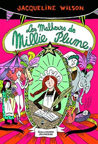 Millie Plume (Tome 1) : Les Malheurs de Millie Plume