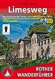 Limesweg: Von Eining an der Donau nach Rheinbrohl am Rhein. 30 Etappen. Mit GPS-Daten (Rother Wanderführer) - Thorsten Lensing