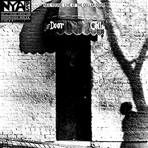 Live At The Cellar Door by Neil Young (2013-12-10)