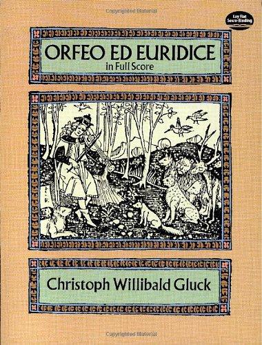 Orfeo Ed Euridice in Full Score (Dover Vocal Scores) por Christoph Willibald Gluck