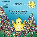 Telecharger Livres Les oeufs surprise de Guillerette (PDF,EPUB,MOBI) gratuits en Francaise