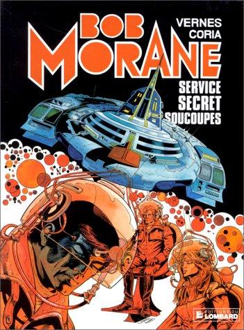 Bob Morane, tome 12 : Service secret soucoupes