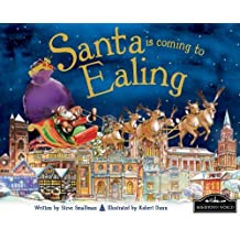 Santa Is Coming to Ealing by Steve Smallman (2013-09-01)