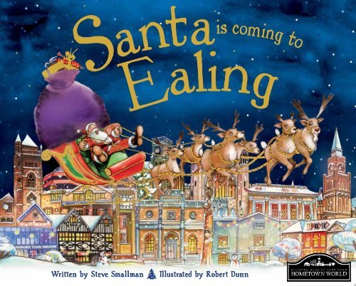 Santa Is Coming to Ealing by Steve Smallman (2013-09-01)